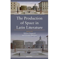 Production of Space in Latin Literature (BOK)