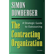 The Contracting Organization: A Strategic Guide to Outsourcing (BOK)