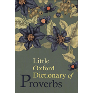 Little Oxford Dictionary of Proverbs (BOK)
