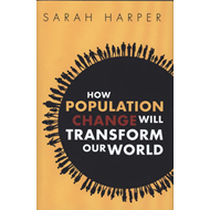 How Population Change Will Transform Our World (BOK)