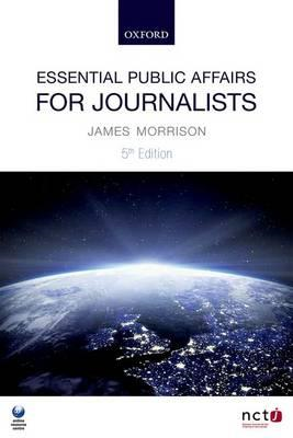 Essential Public Affairs for Journalists (BOK)