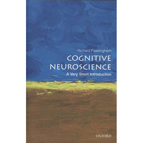Cognitive Neuroscience: A Very Short Introduction (BOK)