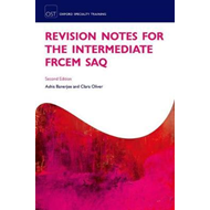 Revision Notes for the FRCEM Intermediate SAQ Paper (BOK)