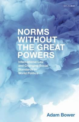 Norms Without the Great Powers (BOK)