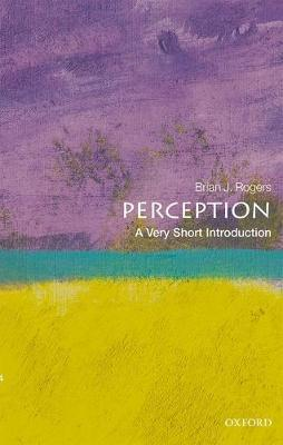 Perception: A Very Short Introduction (BOK)