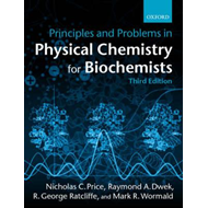 Principles and Problems in Physical Chemistry for Biochemists (BOK)