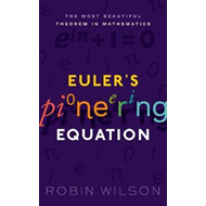Euler's Pioneering Equation (BOK)