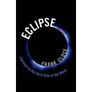 Eclipse - Journeys to the Dark Side of the Moon (BOK)