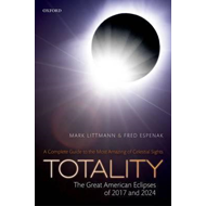 Totality - The Great American Eclipses of 2017 and 2024 (BOK)