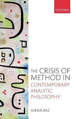 Crisis of Method in Contemporary Analytic Philosophy (BOK)