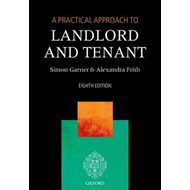 Practical Approach to Landlord and Tenant (BOK)