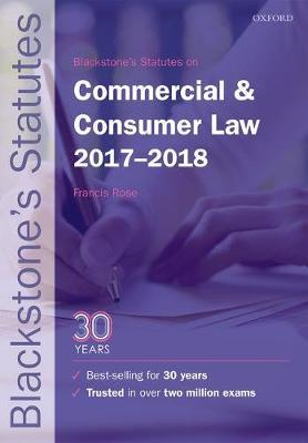 Blackstone's Statutes on Commercial & Consumer Law 2017-2018 (BOK)