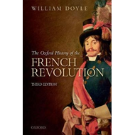 Oxford History of the French Revolution (BOK)