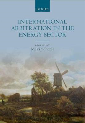 International Arbitration in the Energy Sector (BOK)
