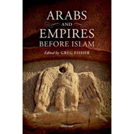 Arabs and Empires before Islam (BOK)