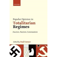 Popular Opinion in Totalitarian Regimes (BOK)