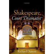 Shakespeare, Court Dramatist (BOK)