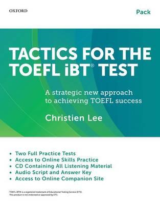 Tactics for the TOEFL iBT Test: Teacher/Self-Study Pack (BOK)