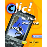 Clic!: 1: En Solo Workbook Plus (BOK)