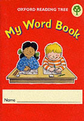 Oxford Reading Tree: Levels 1-5: My Word Book (Pack of 6) (BOK)