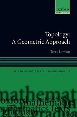 Topology: A Geometric Approach (BOK)