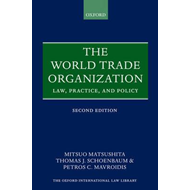 The World Trade Organization: Law, Practice, and Policy (BOK)