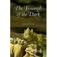 The Triumph of the Dark: European International History 1933-1939 (BOK)