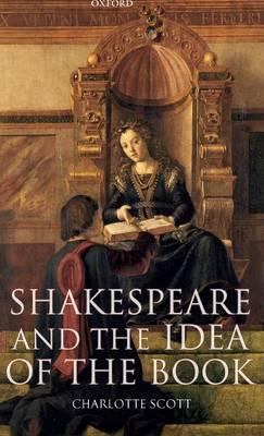 Shakespeare and the Idea of the Book (BOK)