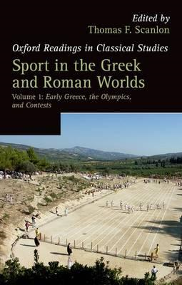 Sport in the Greek and Roman Worlds: Volume 1 (BOK)