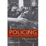 History of Policing in England and Wales from 1974 (BOK)