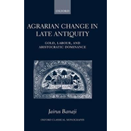 Agrarian Change in Late Antiquity (BOK)