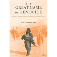 The Great Game of Genocide: Imperialism, Nationalism, and the Destruction of the Ottoman Armenians (BOK)