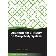 Quantum Field Theory of Many-body Systems: From the Origin of Sound to an Origin of Light and Electr (BOK)
