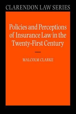 Policies and Perceptions of Insurance Law in the Twenty Firs (BOK)