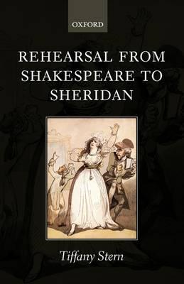 Rehearsal from Shakespeare to Sheridan (BOK)
