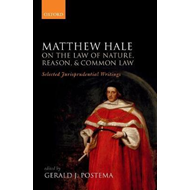 Matthew Hale: On the Law of Nature, Reason, and Common Law (BOK)