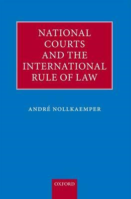 National Courts and the International Rule of Law (BOK)