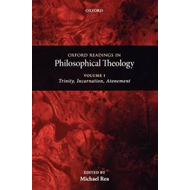 Oxford Readings in Philosophical Theology: Volume 1 (BOK)