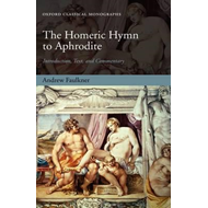 The Homeric Hymn to Aphrodite: Introduction, Text, and Commentary (BOK)