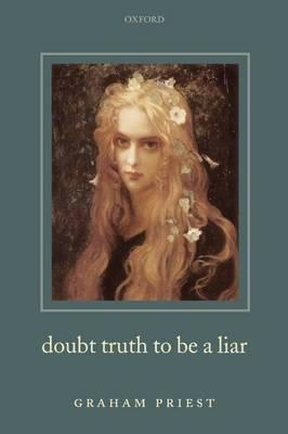 Doubt Truth to be a Liar (BOK)
