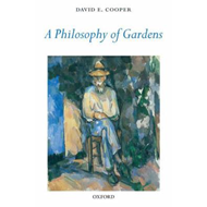 Philosophy of Gardens (BOK)