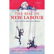 The Rise of New Labour: Party Policies and Voter Choices (BOK)