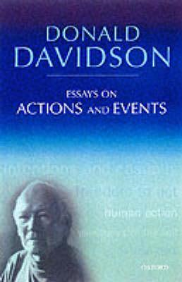Essays on Actions and Events: Philosophical Essays (BOK)