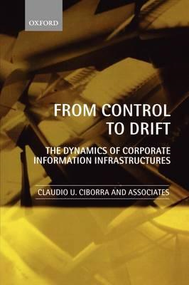 From Control to Drift: The Dynamics of Corporate Information Infrastructures (BOK)