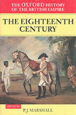 Oxford History of the British EmpireI: The Eighteenth Centur (BOK)
