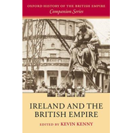 Ireland and the British Empire (BOK)