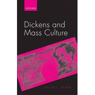 Dickens and Mass Culture (BOK)