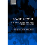 Boards at Work: How Directors View Their Roles and Responsibilities (BOK)