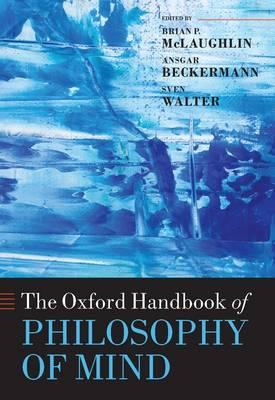 The Oxford Handbook of Philosophy of Mind (BOK)
