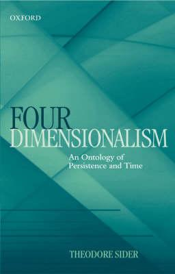 Four-Dimensionalism: An Ontology of Persistence and Time (BOK)